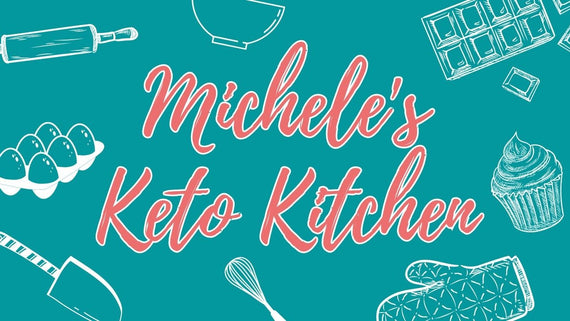Michele's Keto Kitchen