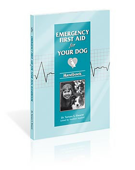 Emergency First Aid for Your Dog - Handbook