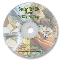 Better Health Through Better Eating DVD
