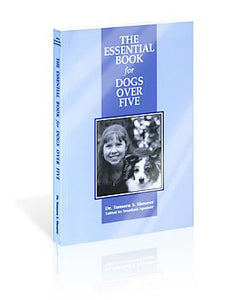 The Essential Book for Dogs Over Five