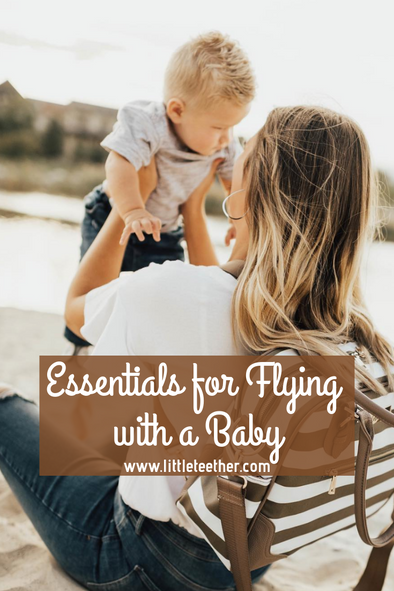 Essentials for Flying with a Baby