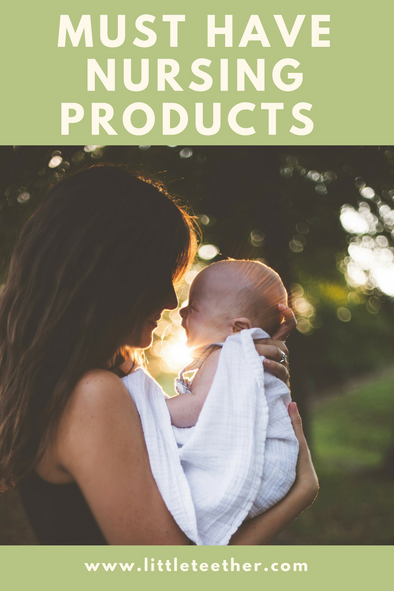 Must Have Nursing Products