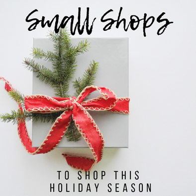 8 Small Shops to Shop This Holiday Season