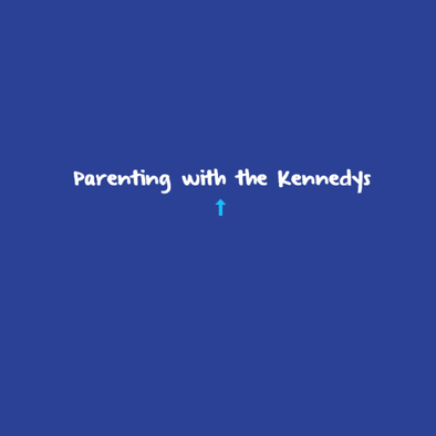 Parenting with the Kennedys