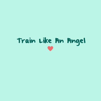 Train Like An Angel 'til the New Year!