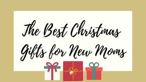 The Best Christmas Gifts For New Moms Little Teether