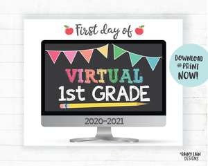 First Day of Virtual 1st grade Sign, First Day of Distance Learning Sign, E-Learning Sign, Online School, Virtual School Sign, Home School