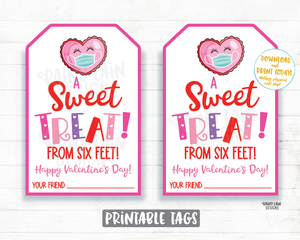 A Sweet Treat from Six Feet Tag Valentine Preschool Valentines Non-Candy Classroom Printable Quarantine Social Distancing 2021 Valentine Tag