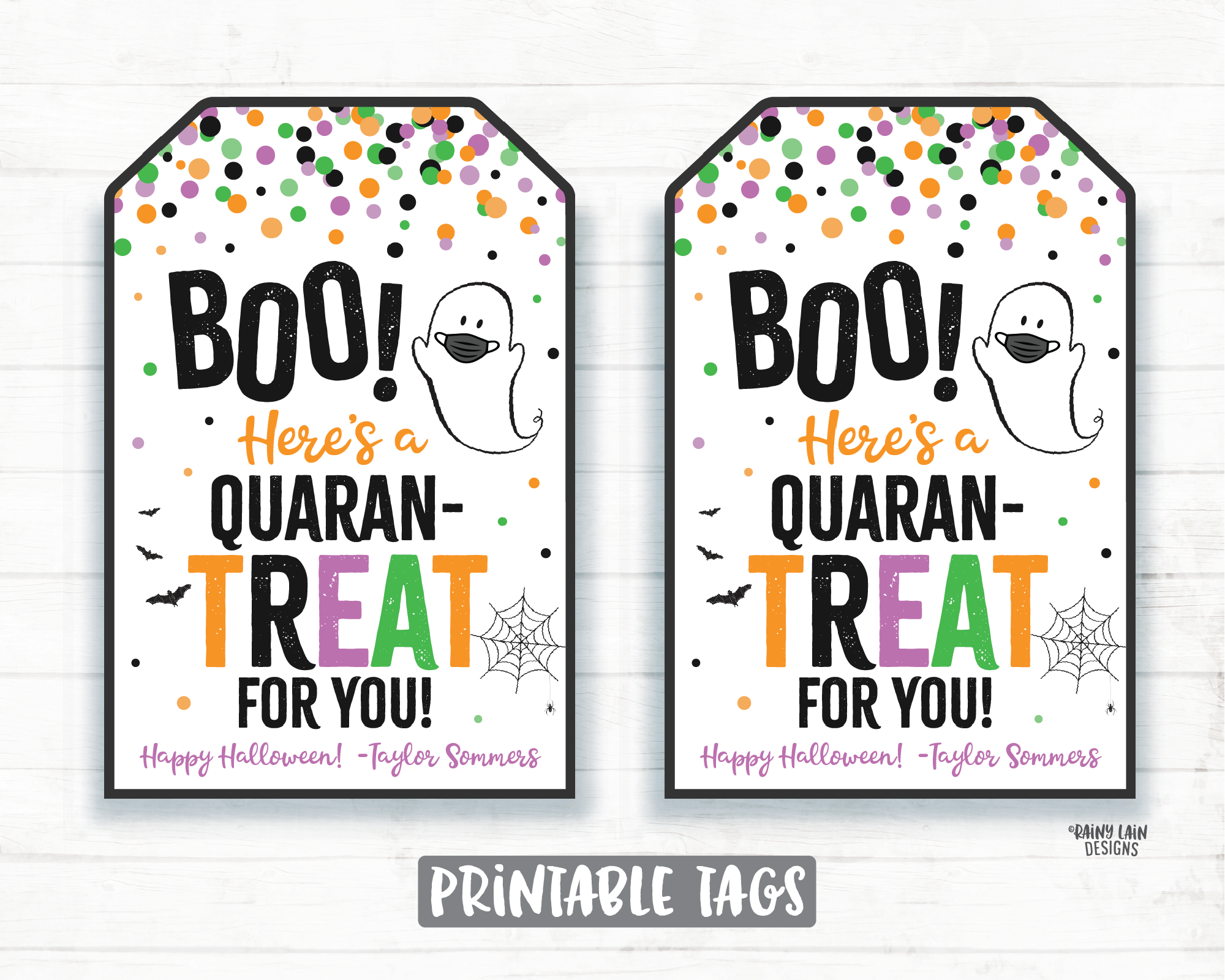 Boo Here's a Quaran-Treat for you Happy Quarantine Halloween Tags Halloween Favor Tags Mask Tags 2020 Pandemic Printable Halloween Editable