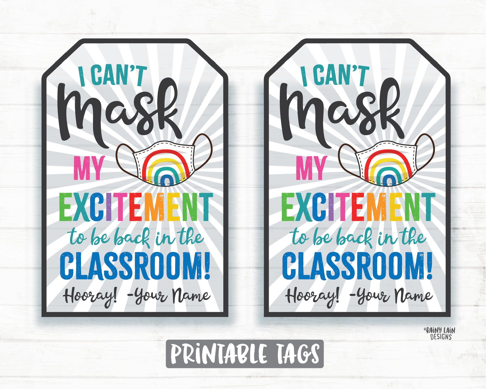 I can't mask my excitement to be back in the classroom Mask Gift Tag Teacher PTO School Principal Rainbow Return to Learn Gift Tag Hybrid