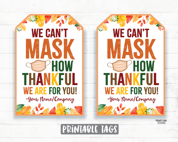 Can't Mask Thankful Face Mask Gift Tag Thanksgiving Tags Employee Appreciation Tag Company Essential Worker Staff Corporate Teacher Mask Tag