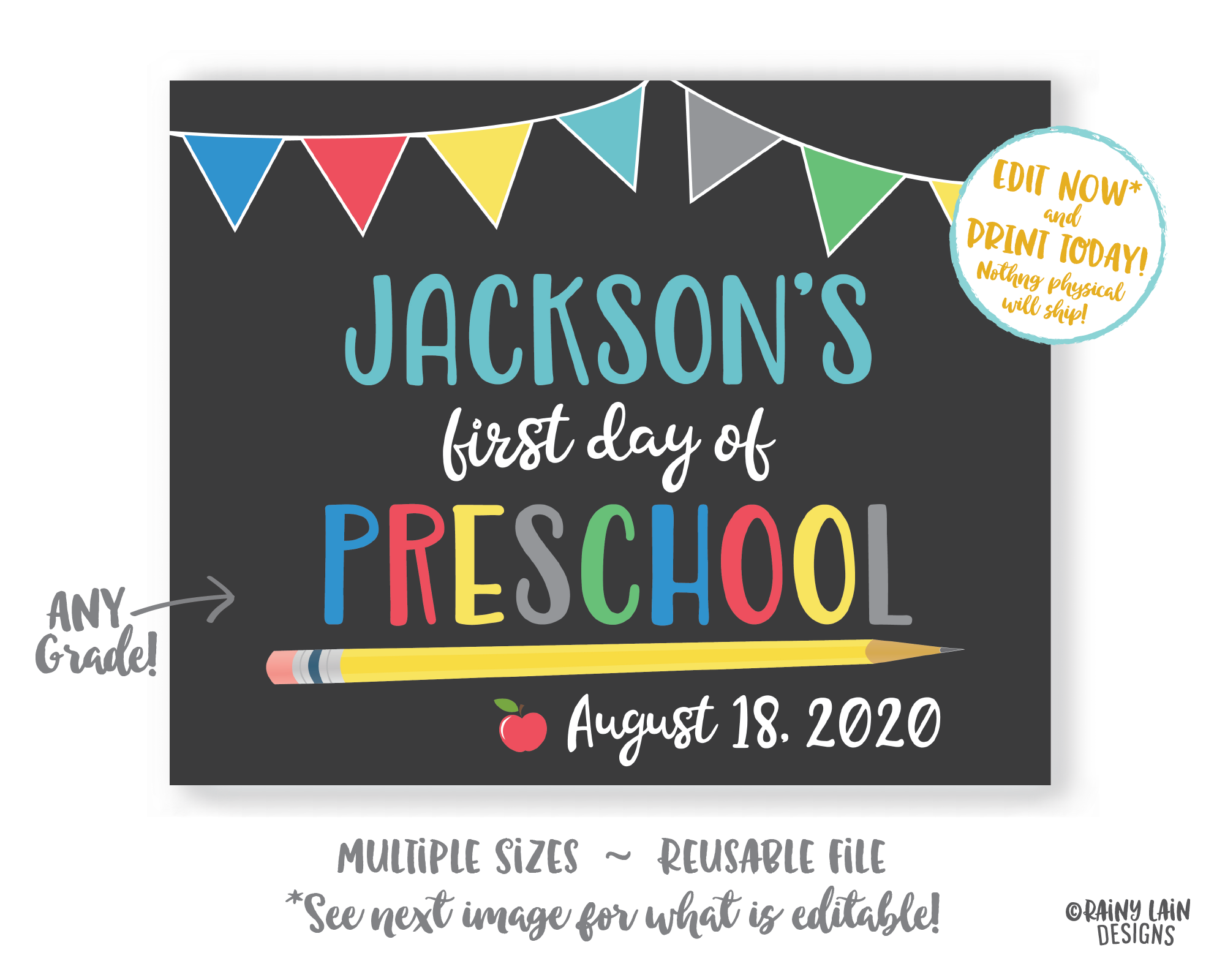 Editable First Day of School Sign Template 1st day of school Kindergarten Preschool Pre-K 1st 2nd 3rd Back to School Chalkboard Photo Prop