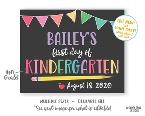 Editable First Day of School Sign Template 1st day of school Back to School Chalkboard Photo Prop Kindergarten Preschool Pre-K 1st 2nd 3rd