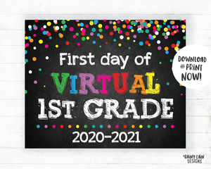First Day of Virtual 1st grade Sign, Virtual School Sign, E-Learning, Online School, Distance Learning, Home School, First Day of School