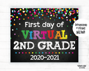 First Day of Virtual 2nd grade Sign, Virtual School Sign, E-Learning, Online School, Distance Learning, Home School, First Day of School