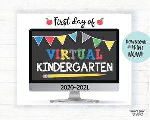 First Day of Virtual Kindergarten Sign, First Day of Distance Learning Sign, Virtual School Sign, E-Learning Sign, Online School Home School