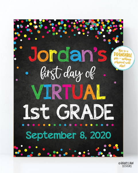 First Day of Virtual School Sign Template 1st day of school sign editable Back to School Chalkboard Photo Prop Keepsake E-Learning Distance