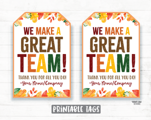 We make a great team Tags, Thankful Tags, Team Member Tag, Pie Tag, Thanksgiving Gift Tag Employee Company Co-Worker Staff Corporate Teacher