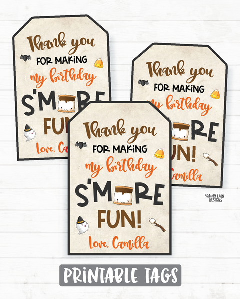 Halloween S'mores Birthday Tags S'mores Birthday Party Favor Tag S'mores Halloween Tags Thank you for making my birthday s'more fun Bonfire