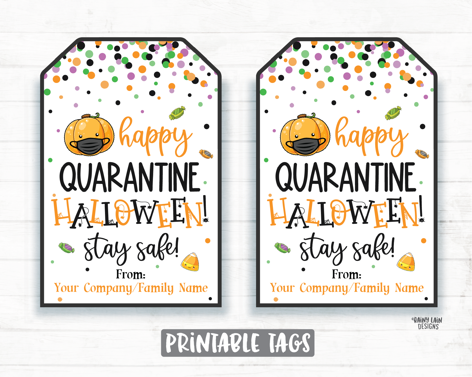 Happy Quarantine Halloween Tags Printable Halloween Editable Halloween Favor Tags Halloween Mask Tags 2020 Social Distancing Pandemic