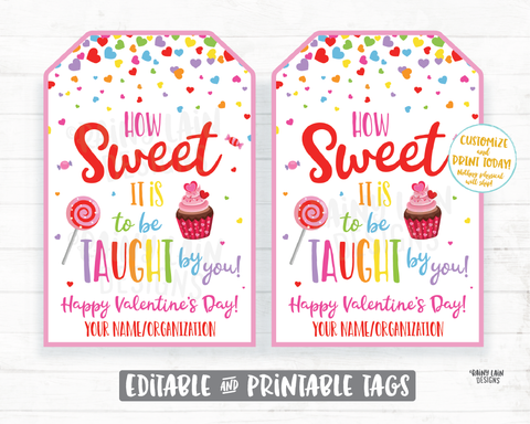 Teacher Valentine's Day Gift Tag How sweet it is to be taught by you tag Teacher Appreciation Valentine School Staff Thank you tag Printable