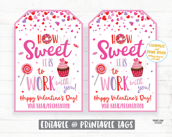 How Sweet it is to Work with you Valentine's Day Gift Tag Staff Appreciation Co-Worker Company Frontline Worker Employee Teacher Principal