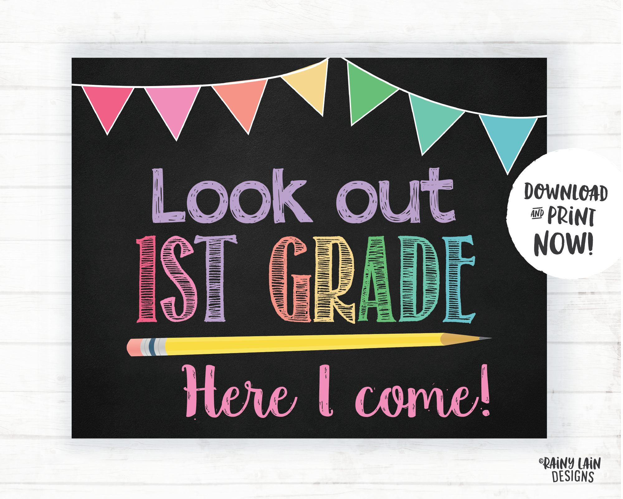 Look Out 1st Grade Here I Come Sign, 1st Grade Here I Come Poster, First Day of 1st Grade Sign 1st Grade Poster Instant Download