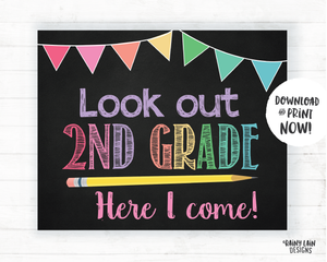 Look Out 2nd Grade Here I Come Sign, 2nd Grade Here I Come Poster, First Day of 2nd Grade Sign 2nd Grade Poster Instant Download