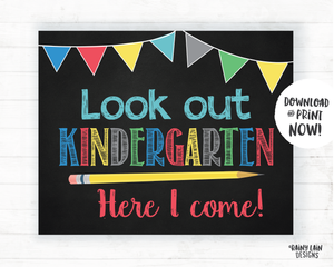 Watch Out Kindergarten Here I Come Sign, Kindergarten Here I Come Poster First Day of Kindergarten Sign Kindergarten Poster Instant Download
