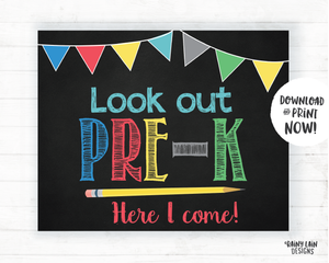 Look Out Pre-K Here I Come Sign, First Day of Pre-K Sign, Pre-K Poster, Pre-K Here I Come Poster, Instant Download