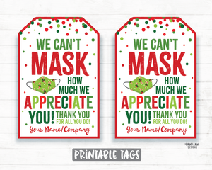Can't Mask How Much We Appreciate You Face Mask Gift Tag Christmas Tags Employee Appreciation Tag Company Essential Staff Teacher Mask Tag