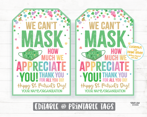 Can't Mask How Much We Appreciate You Face Mask Gift Tag St. Patrick's Day Employee Appreciation Company Essential Staff Teacher Mask Tag