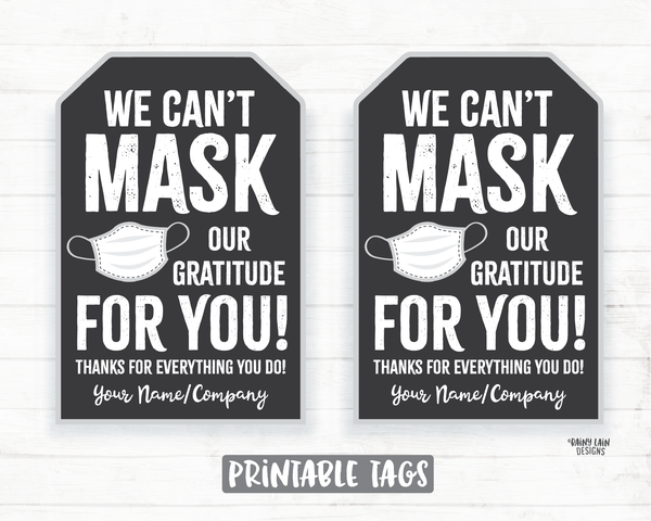 Face Mask Gift Tag, Can't Mask our Gratitude, Employee Appreciation Tag Company Frontline Essential Worker Staff Corporate Teacher Mask Tag