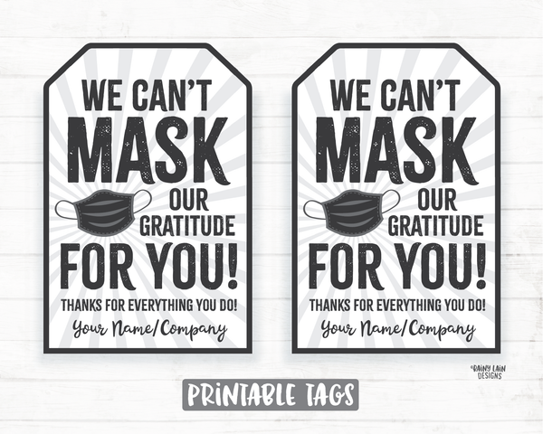 Can't Mask our Gratitude Tag Face Mask Gift Employee Appreciation Tag Company Frontline Essential Worker Staff Corporate Teacher Mask Tag