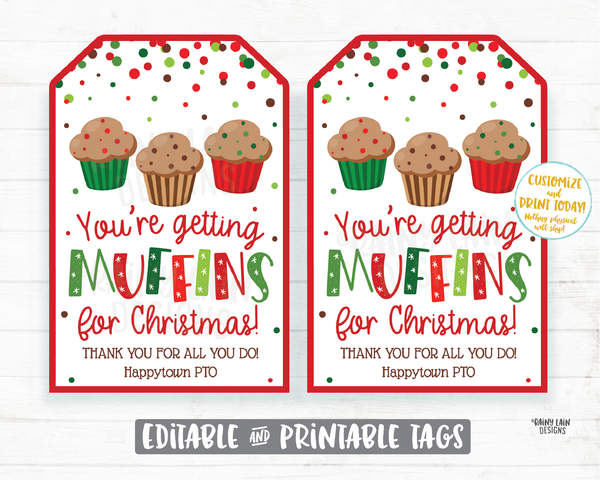 You're Getting Muffin for Christmas Tags Christmas Gift Tag Homemade Muffins Tags Holiday Gift Teacher Coach Staff Co-worker Neighbor
