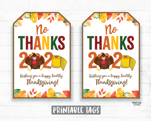 No Thanks 2020 Tags Happy Thanksgiving 2020 Tag Quarantine Social Distancing 2020 Thanksgiving Favor Tag Cookie Tags Teacher Staff Co-worker