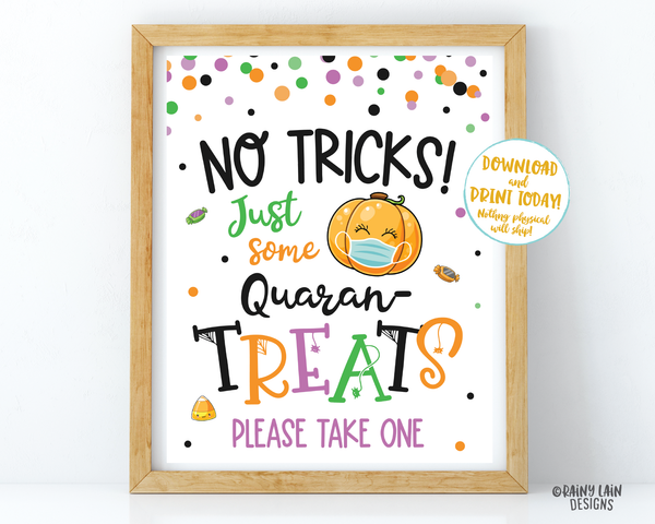 No tricks just some Quaran-Treats Halloween Sign and Tags Trick or Treat Table Quarantine Social Distancing 2020 Halloween Please take one