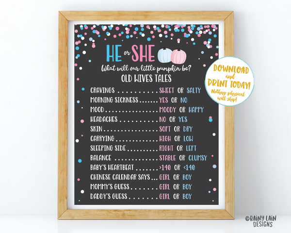 Pumpkin Gender Reveal Old Wives Tales Sign He or She What Will Our Little Pumpkin Be Voting Poster Welcome Sign Pink Blue Fall Chalkboard