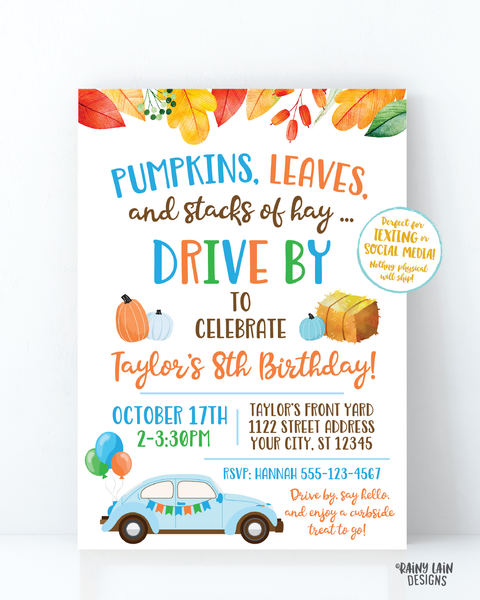 Fall Drive By Birthday Invitation Autumn Drive By Birthday Party Fall Leaves Autumn Leaves Drive Through Boy Pumpkins Leaves Stacks of Hay