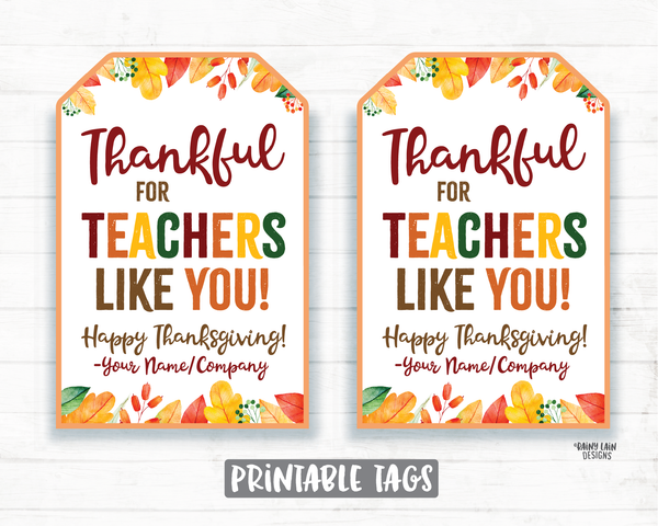 Thankful for Teachers Like You Tags, Thankful Tags, Pie Tags, Thanksgiving Gift Tag, Employee Staff Teacher Pie Tags PTO Teacher Gift Tag