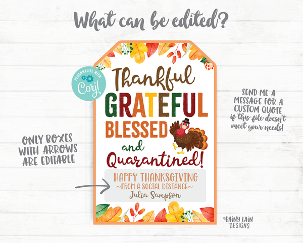 Thankful Grateful Blessed Gift Tag Thankful Grateful Blessed and Quarantined Thanksgiving Tags Teacher Thank you Thanksgiving Favor Hostess