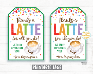 Thanks a Latte Tag, Coffee Gift Tag, Employee Appreciation Tag Company Coffee Tags, Staff Co-Worker Corporate Coffee Teacher Thank you