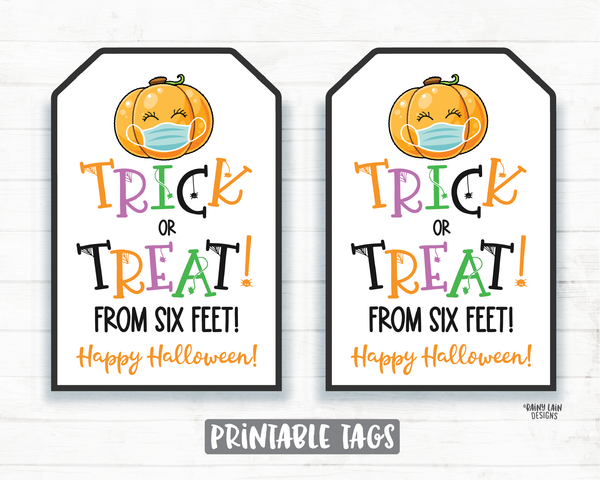 Trick or Treat From 6 Feet Tags Trick or Treat Tags Quarantine Social Distancing 2020 Halloween Party Favor Tags Cookie Tags Teacher Staff