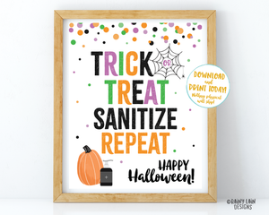 Trick or Treat Sanitize Repeat Sign Halloween Sign Trick or Treat Table Sign Quarantine Social Distancing 2020 Halloween Please take one