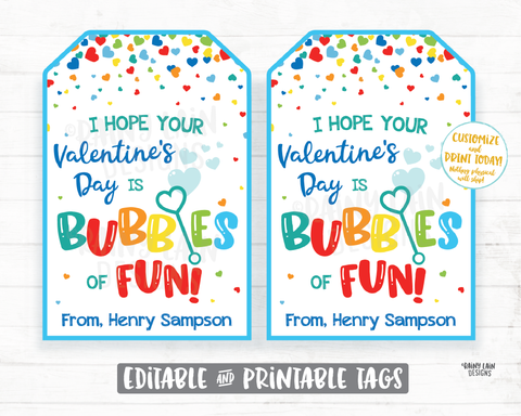 I hope your Valentine's Day is Bubbles of Fun Bubbles of Fun Valentine Tag From Teacher Printable Kids Valentine Tag Preschool Classroom