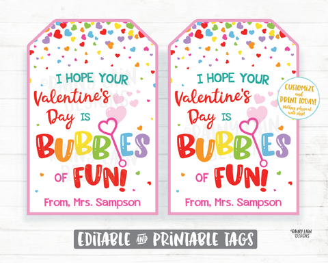 Bubbles of Fun Valentine Tag I hope your Valentine's Day is Bubbles of Fun From Teacher Printable Kids Valentine Tag Preschool Classroom