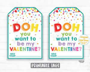 Doh you want to be my Valentine, Play dough Valentine Tag, Playdough, Preschool Valentines Classroom Printable Kids Non-Candy Valentine Tags