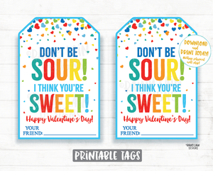 Don't be sour I think you're sweet Valentine Tag, Sweet and Sour Candy Valentine Preschool Valentines Classroom Printable Valentine Tags