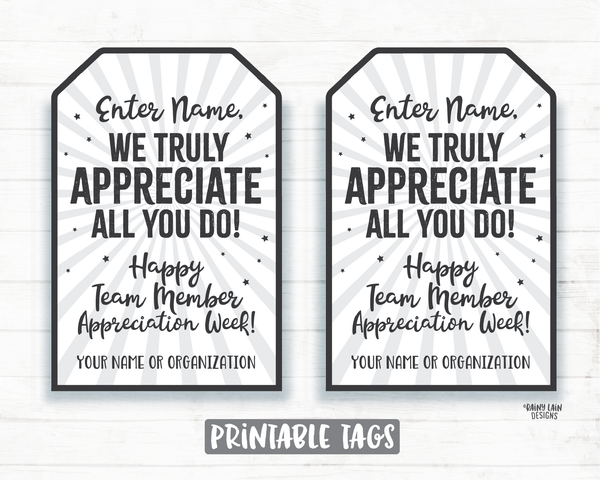 We Truly Appreciate All You Do Tag, Custom Employee Appreciation Tags Company Staff Corporate Team Member Teacher Thank you Gift Tag Favor