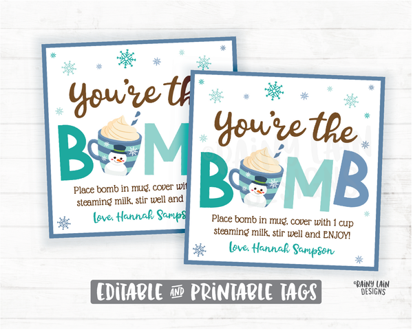 Snowman Hot Cocoa Bomb, Snowflake Hot Chocolate Bomb Tags, Editable Cocoa Bomb Tags, You're the Bomb, Winter Cocoa Bomb Tag Printable
